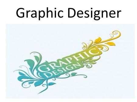 Graphic Designer. NATURE OF WORK Create visual concepts by hand or using computer software, to communicate ideas Combine art and technology to develop.