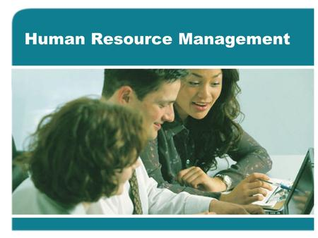 Human Resource Management. HRM This sample contains the first 10 slides only. To Receive 2 Complete Free Courses Contact Special.