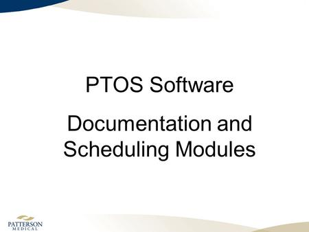PTOS Software Documentation and Scheduling Modules.