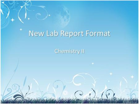 New Lab Report Format Chemistry II. Pre-Lab: index card & procedure sheet Index Card: Front Usually 3 x 5, sometimes larger Name(s): Date:Title Data Table: