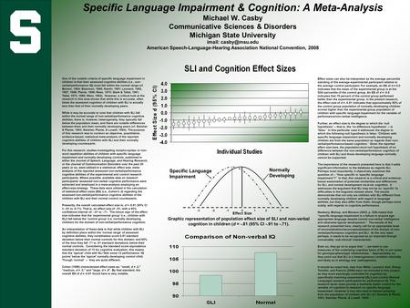 Specific Language Impairment & Cognition: A Meta-Analysis Michael W. Casby Communicative Sciences & Disorders Michigan State University imail: