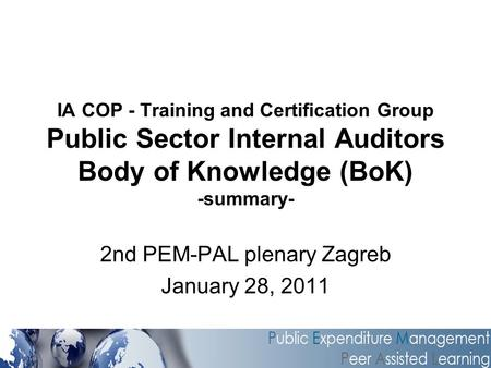 2nd PEM-PAL plenary Zagreb January 28, 2011