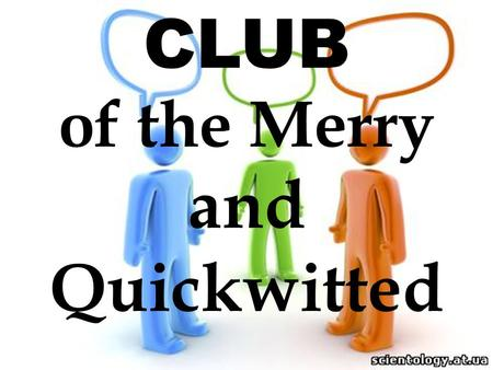 CLUB of the Merry and Quickwitted. TRAVELLING.