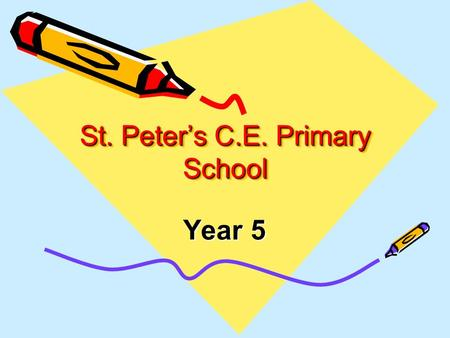 St. Peter's C.E. Primary School Year 5. Introduction Welcome Teachers: Mrs Eyles, Miss Evans and Miss Green Teaching Assistants: Mrs Gresty, Mrs Dempster,