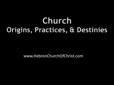 Www.HebronChurchOfChrist.com. Numerous churches in the nation  Can they all be right?  Does Jesus approve of all?