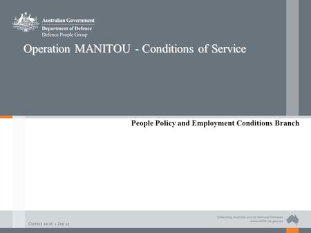 Operation MANITOU - Conditions of Service