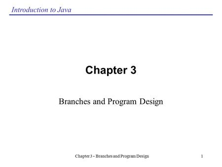 Branches and Program Design