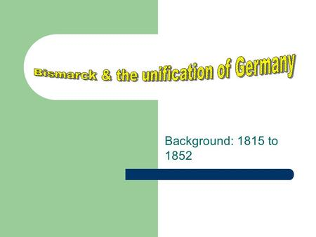 an analysis of bismarck in the unification of germany Higher germany 1815 - 1939 essay plan for bismarck and unification of germany question an analysis of how the nazis maintained power.