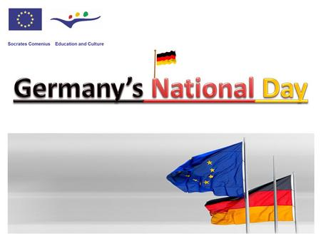 When do I feel German? National Day expectations reality celebrations fireworks parades parties We have a day off everybody celebrates We just celebrate.