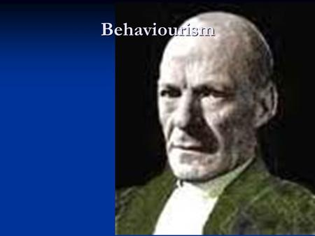 Behaviourism Methodological Behaviourism In the early 20th C psychology used 'introspection' to study the mind. In the early 20th C psychology used 'introspection'