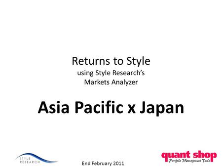 Returns to Style using Style Research's Markets Analyzer Asia Pacific x Japan End February 2011.