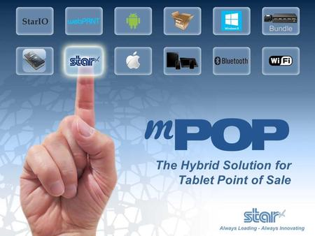 The Hybrid Solution for Tablet Point of Sale. A Revolution in Tablet Based Point of Sale Tablet not included Compatible with all major operating systems.