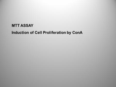 MTT ASSAY Induction of Cell Proliferation by ConA.