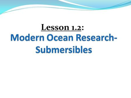 Modern Ocean Research- Submersibles