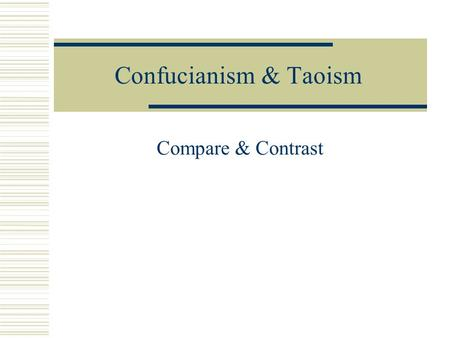 comparison of chinese philosophies confucianism daoism and legalism Even to the day, their influence can be espied in the many matters of china   and later significant philosophies such as daoism and legalism gained immense   were very distinct but at the same time, they contained certain similarities as  well  variety of methods – confucianism, daoism, and legalism to name a few.