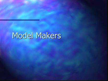 Model Makers. Model Maker (MM) is a commercial rapid prototyping (RP) system using tiny jets to deposit materials onto a platform to build physical models.
