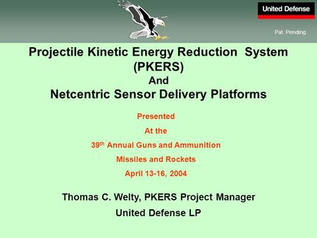 Projectile Kinetic Energy Reduction System (PKERS)