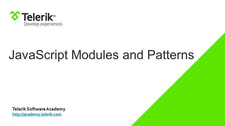 JavaScript Modules and Patterns Telerik Software Academy