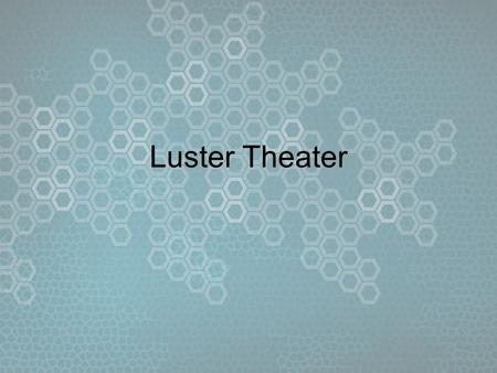 Luster Theater. Roles Networking –Will, Jordan, Kyle Interface –Colin Camera + Controls –Stacy, Paul Audio + VoIP –Jordan, Paul Scene <strong>Management</strong> –Mike.