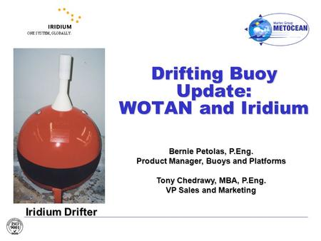 Drifting Buoy Update: WOTAN and Iridium