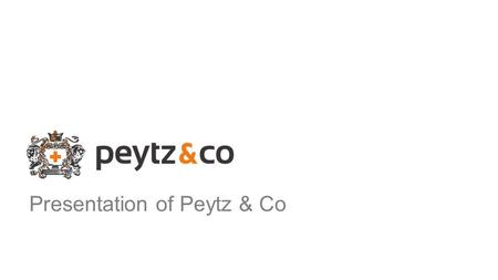 Presentation of Peytz & Co. All companies have a medium Some use it better than others.
