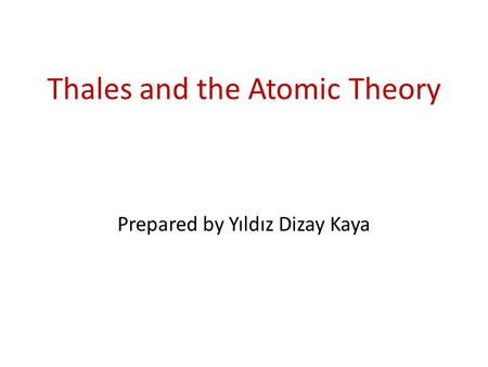 Thales and the Atomic Theory