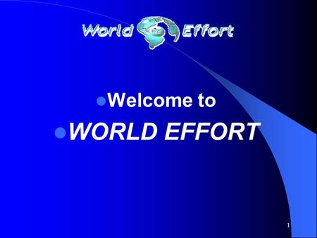 1 Welcome to WORLD EFFORT 2 2003 saw record increases in the price of fuels we all use regularly, gasoline, diesel fuel and residential heating oil.