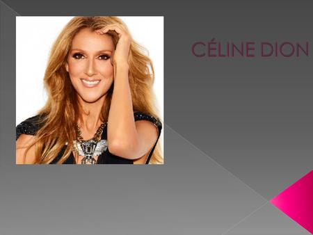  Place of birth :Quebec charllemagne  Date of birth:30 march 1968  Occupation :pop singer Major accomplishent: Deux albums.