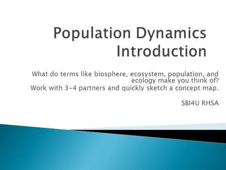 Population Dynamics Introduction
