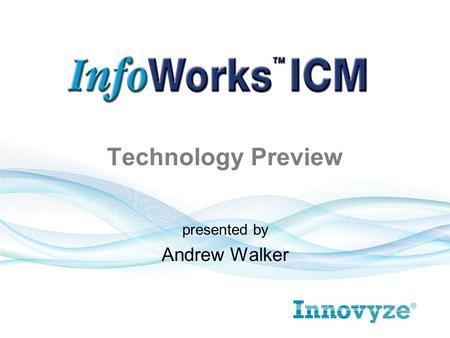 Technology Preview presented by Andrew Walker.  New to the InfoWorks Suite.  Ability to model the complete above and below ground drainage system (natural.