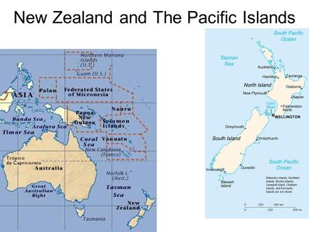 New Zealand and The Pacific Islands. VOCAB Geyser Maori Archipelago Atoll High Island Low Island Trust Territory.