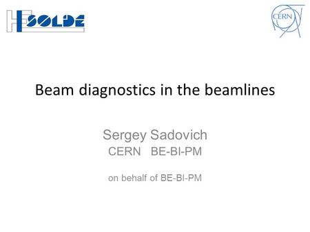 Beam diagnostics in the beamlines