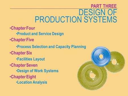 CHAPTER FOUR PRODUCT AND SERVICE DESIGN MTSU Management 3624-1 DESIGN OF PRODUCTION SYSTEMS PART THREE Chapter Four Product and Service Design Chapter.
