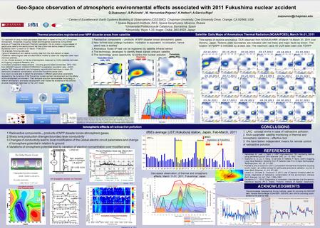 Geo-Space observation of atmospheric environmental effects associated with 2011 Fukushima nuclear accident Our approach of using multiple geo-space observation.