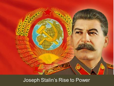 Joseph Stalin's Rise to Power