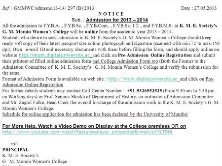 MKCL RLC Mumbai, DU UoM Ref. : GMMWC/admssns.13-14/ 297 (B)/2013 Date : 27.05.2013 N O T I C E Sub. : Admission for 2013 – 2014 All the admission to F.Y.B.A.,