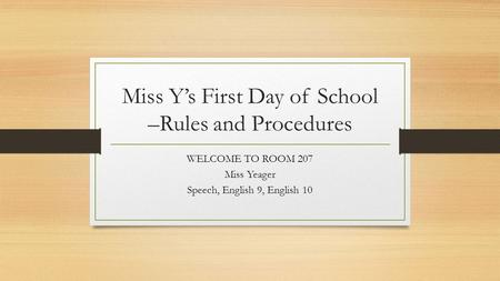 Miss Y's First Day of School –Rules and Procedures