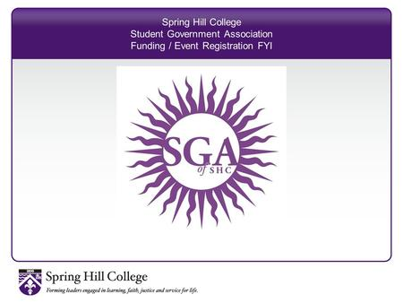 Spring Hill College Student Government Association Funding / Event Registration FYI.
