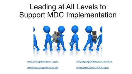 Leading at All Levels to Support MDC Implementation