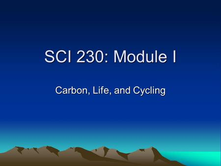 "SCI 230: Module I Carbon, Life, and Cycling Part I: Carbon Atom & Life ""Engage"" Activity: The decomposition of sucrose"