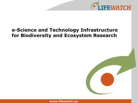 E-Science and Technology Infrastructure for Biodiversity and Ecosystem Research.