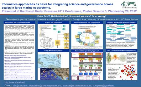  The many scales encountered in assessing and managing large marine ecosystems (LMEs) presents a level of diversity and heterogeneity, or complexity,