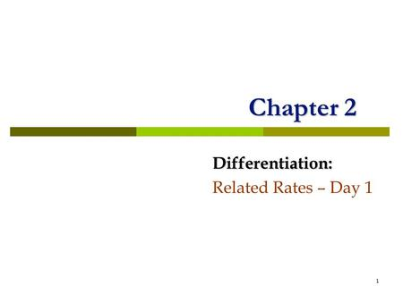 Differentiation: Related Rates – Day 1