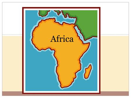 Africa. Geographic Regions North Africa Along the coast  Mild and rainy South  Desert (Sahara) Sub-Saharan Africa (South of Sahara) Sahel = central.