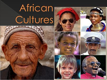 African Cultures.