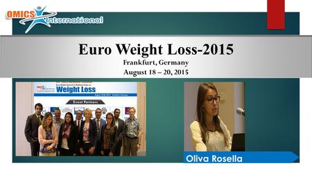 Oliva Rosella Euro Weight Loss-2015 Frankfurt, Germany August 18 – 20, 2015.