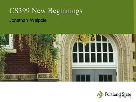 CS399 New Beginnings Jonathan Walpole. Virtual Memory (1)