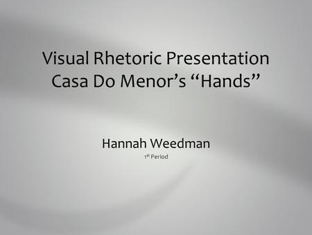 "Visual Rhetoric Presentation Casa Do Menor's ""Hands"""