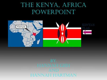 The kenya, africa PowerPoint