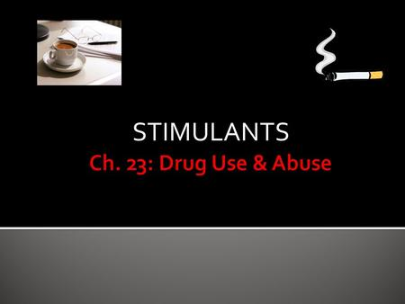 STIMULANTS.  increase CNS activity DEFINITION/ DESCRIPTION/ ORIGIN.